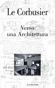 Libro Verso una Architettura. Ediz. illustrata Le Corbusier