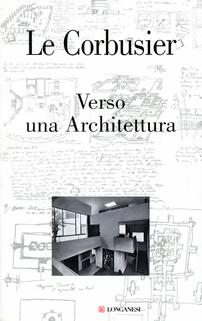 Verso una Architettura. Edi...