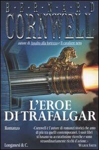 Libro L' eroe di Trafalgar Bernard Cornwell