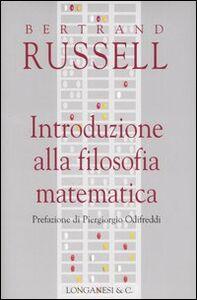 Libro Introduzione alla filosofia matematica Bertrand Russell