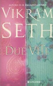 Libro Due vite Vikram Seth