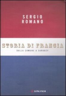 Storia di Francia. Dalla Comune a Sarkozy - Sergio Romano - copertina
