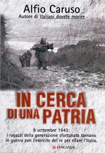 Libro In cerca di una patria Alfio Caruso