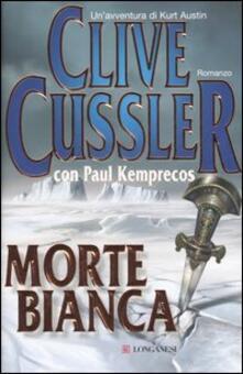 Morte bianca - Clive Cussler,Paul Kemprecos - copertina