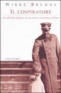Libro Il cospiratore Wibke Bruhns