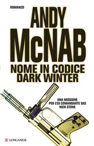 Foto Cover di Nome in codice Dark Winter, Libro di Andy McNab, edito da Longanesi
