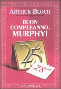 Libro Buon compleanno, Murphy! Arthur Bloch