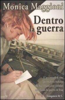 Dentro la guerra - Monica Maggioni - copertina