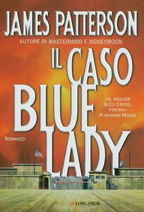 Libro Il caso Bluelady James Patterson