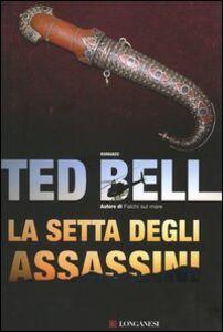 Libro La setta degli assassini Ted Bell