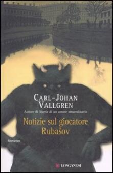 Notizie sul giocatore Rubasov - Carl-Johan Vallgren - copertina