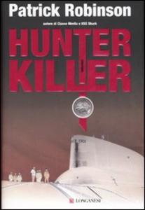 Libro Hunter killer Patrick Robinson