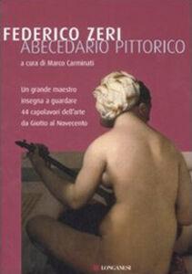 Foto Cover di Abecedario pittorico, Libro di Federico Zeri, edito da Longanesi