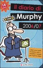 Il diario di Murphy 2006-2007. 16 mesi