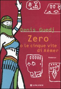 Zero o la cinque vite di Aémer