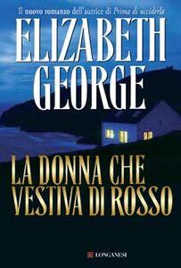 Libro La donna che vestiva di rosso Elizabeth George