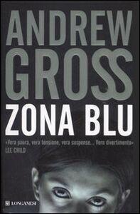 Libro Zona blu Andrew Gross