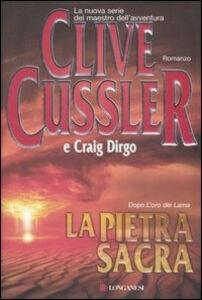 Libro La pietra sacra Clive Cussler , Craig Dirgo