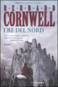 Libro I re del nord Bernard Cornwell