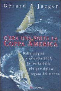 Libro C'era una volta la Coppa America Gérard A. Jaeger