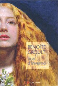 Libro Fiori d'inverno Benoîte Groult