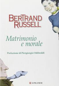 Libro Matrimonio e morale Bertrand Russell