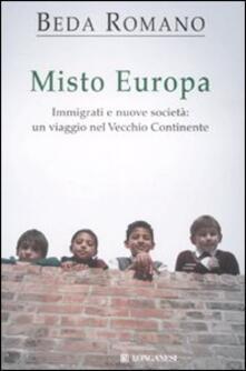 Parcoarenas.it Misto europa. Immigrati e nuove società: un viaggio nel Vecchio Continente Image