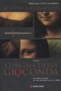 Libro L' enigma della Gioconda Jeanne Kalogridis