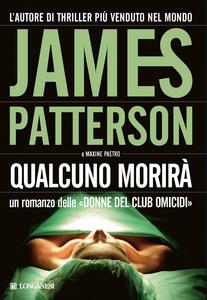 Libro Qualcuno morirà James Patterson , Maxine Paetro