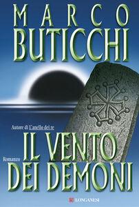 Libro Il vento dei demoni Marco Buticchi