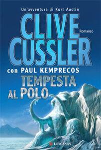 Libro Tempesta al Polo Clive Cussler , Paul Kemprecos