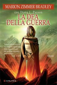Libro La dea della guerra Marion Zimmer Bradley , Diana L. Paxson