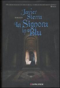 Libro La signora in blu Javier Sierra