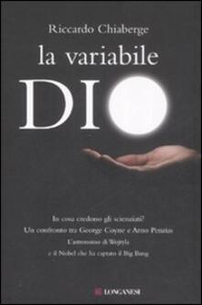 Listadelpopolo.it La variabile Dio. In cosa credono gli scienziati? Un confronto tra George Coyne e Arno Penzias Image