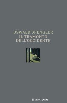 Il tramonto dell'Occidente - Oswald Spengler - copertina