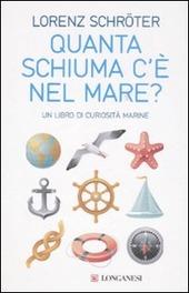 Quanta schiuma c'è nel mare? Un libro di curiosità marine