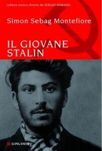 Foto Cover di Il giovane Stalin, Libro di Simon Sebag Montefiore, edito da Longanesi
