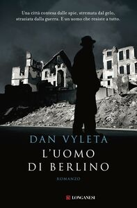 Libro L' uomo di Berlino Dan Vyleta