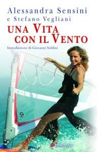 Una vita per il vento di Alessandra Sensini