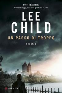 Libro Un passo di troppo Lee Child