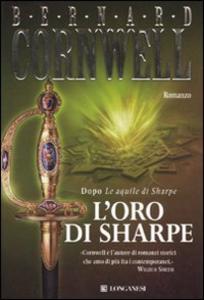 Libro L' oro di Sharpe Bernard Cornwell