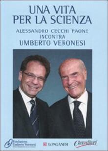 Camfeed.it Umberto Veronesi. Una vita per la scienza. Con 2 DVD Image