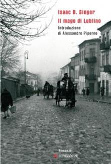 Il mago di Lublino - Isaac Bashevis Singer - copertina