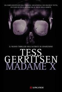 Libro Madame X Tess Gerritsen