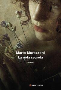 Libro La nota segreta Marta Morazzoni
