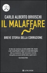 Il malaffare. Breve storia della corruzione - Carlo Alberto Brioschi - copertina