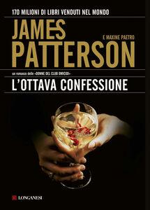 Libro L' ottava confessione James Patterson , Maxine Paetro
