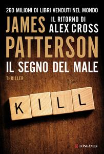 Libro Il segno del male James Patterson
