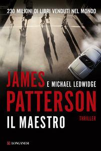 Libro Il maestro James Patterson , Michael Ledwidge
