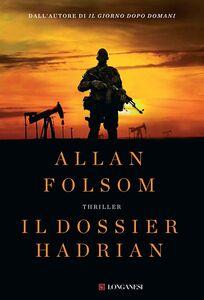 Libro Il dossier Hadrian Allan Folsom